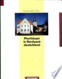 Pfarrhäuser in Nordwestdeutschland