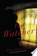 The Watcher A Novel Of Crime