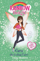 Cara The Coding Fairy : magical adventure with another fairy...