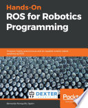 Hands On Ros For Robotics Programming