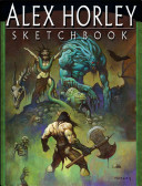 Alex Horley Sketchbook This Powerful New Collection 200 Illustrations Many Never Before
