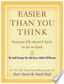Easier Than You Think Because Life Doesn T Have To Be So Hard