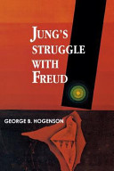 Jung s Struggle with Freud