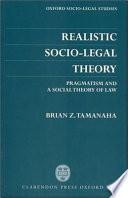 Realistic Socio legal Theory
