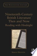 Nineteenth Century British Literature Then and Now
