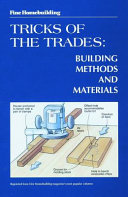 Fine Homebuilding Tricks Of The Trades : woodworking magazine are filled with first-rate...