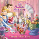 Cinderella  A Heart Full of Love Read Along Storybook and CD
