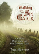Walking with the Sin Eater