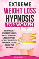 Extreme Weight Loss Hypnosis For Women