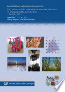 First International Conference On Resource Efficiency In Interorganizational Networks - ResEff 2013 - : resource base in industrial networks. consequently, research...