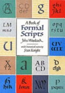 A Book of Formal Scripts In The Origins Varieties And Practical