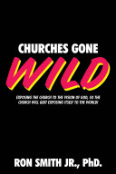 Churches Gone Wild : has an image problem but he...