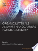 Organic Materials as Smart Nanocarriers for Drug Delivery