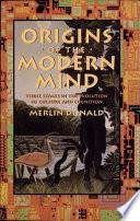 Origins of the Modern Mind