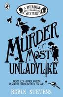 Murder Most Unladylike : own secret detective agency at...