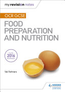 My Revision Notes  OCR GCSE Food Preparation and Nutrition