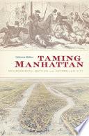 Taming Manhattan