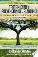 Tratamiento y Prevencion del Alzheimer  Guia Para El Paciente y Su Familia   Informacion Sobre La Enfermedad de Alzheimer Para Los Estados Unidos  Lat