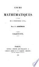 Cours de mathématiques à l'usage de l'ingénieur civil