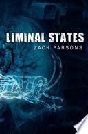 Liminal States