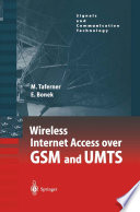 Wireless Internet Access over GSM and UMTS