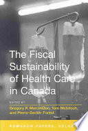 Romanow Papers: The fiscal sustainability of health care in Canada