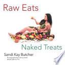 Raw Eats Naked Treats