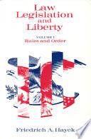 Law  Legislation and Liberty  Volume 1