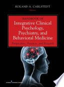Handbook of Integrative Clinical Psychology  Psychiatry  and Behavioral Medicine