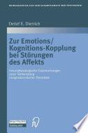 Zur Emotions/Kognitions-Kopplung bei Störungen des Affekts