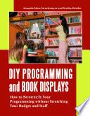 DIY Programming and Book Displays