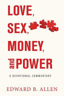 Love, Sex, Money, and Power For Happiness In Modern Life