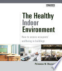 The Healthy Indoor Environment