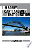 I M Sorry I Can T Answer That Question
