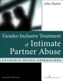 Gender-Inclusive Treatment of Intimate Partner Abuse, Second Edition
