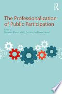 The Professionalization Of Public Participation