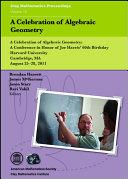 A Celebration of Algebraic Geometry