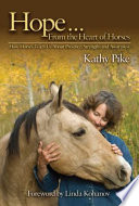 Hope-- from the Heart of Horses