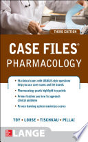 Case Files Pharmacology  Third Edition