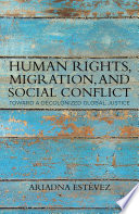Human Rights Migration And Social Conflict book