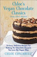 Chloe's Vegan Chocolate Classics (from Chloe's Kitchen)