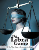 The Libra Game A Tool For Smart Decision Making