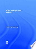 Kant  Critique and Politics