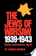 The Jews of Warsaw  1939 1943