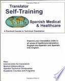 Translator Self training  Spanish Medical and Healthcare
