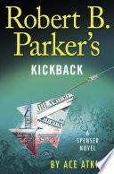 Robert B  Parker s Kickback