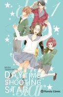 Daytime Shooting Star No 01/12 : embargo, por culpa del traslado de su padre,...
