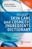 Milady s Skin Care and Cosmetic Ingredients Dictionary
