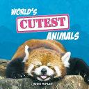 World s Cutest Animals