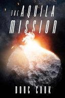 The Aquila Mission